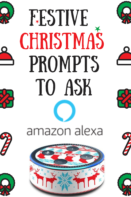 Festive Christmas Prompts to Ask Alexa this Holiday - fun for the whole family