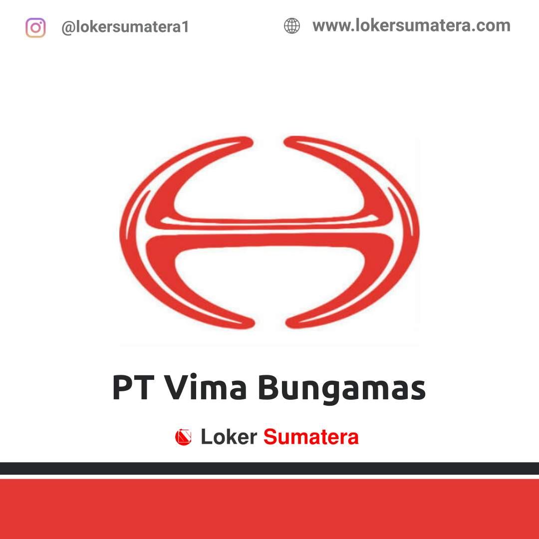 Lowongan Kerja Padang: PT Vima Bungamas September 2020
