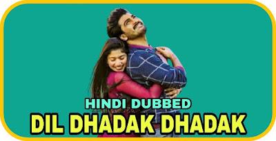 Dil Dhadak Dhadak Hindi Dubbed Movie