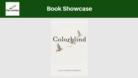 Book Showcase: Colorblind by Leah Harper Bowron