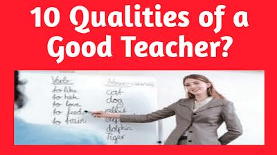 10 qualities of a good teacher