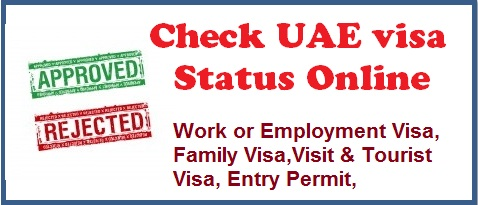 UAE Visa status, uae visa status enquiry, uae visa checking official website