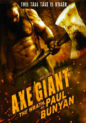 Poster Axe Giant The Wrath of Paul Bunyan 2013 Download Dual Audio 720p