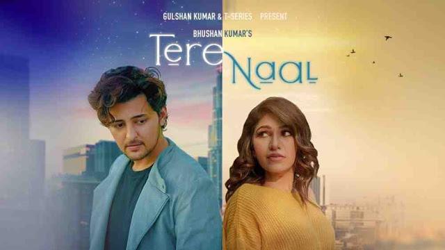 Tere Naal Lyrics :- Darshan Raval   Tulsi Kumar