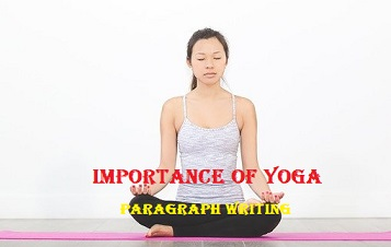 Paragraph on Importance of Yoga | Paragraph on Benefits of Yoga