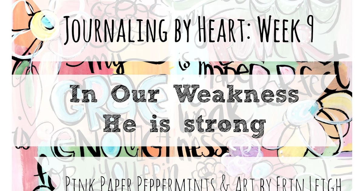 Art by Erin Leigh: Journaling by Heart: Week 9: In Our ...