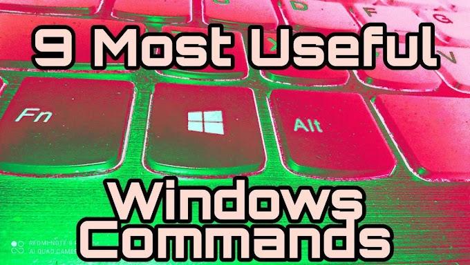 9 Top Useful Windows Commands you should know | Full detail | Work like a Pro | windows10 | 9technoadda