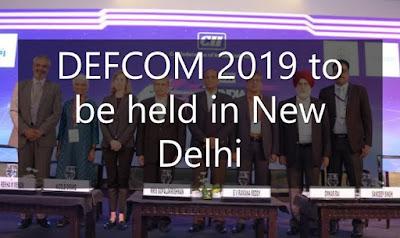 DEFCOM 2019 to be held in New Delhi
