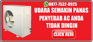Penyembab ac tidak dingin, Service Ac Jakarta Timur, Service Ac Jakarta pusat, Servcie Ac Bekasi