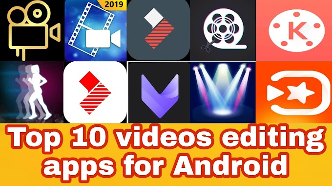 Top 10 videos editing apps for Android
