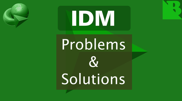 Internet Download Manager: Problems And Solutions