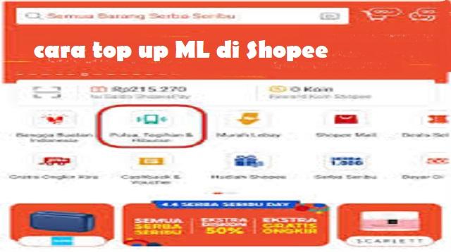 Cara Top Up ML di Shopee