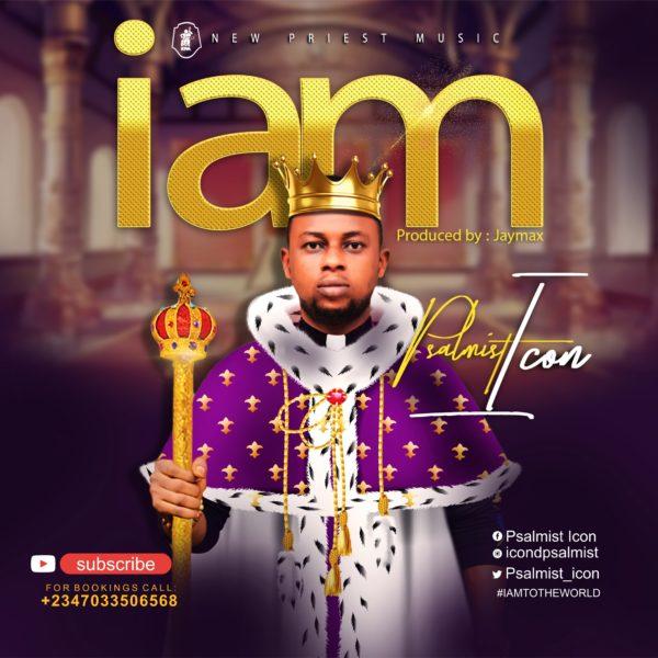 Psalmist Icon - I Am Lyrics & Mp3 Download
