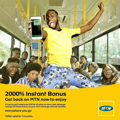See How To Get MTN 2000% Instant Bonus, valid for 3 months