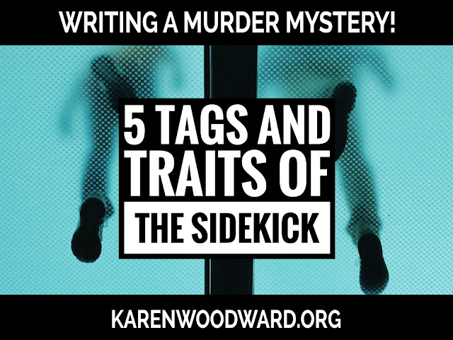 Make Your Sidekick Unique and Memorable: 5 Tags and Traits of the Sidekick