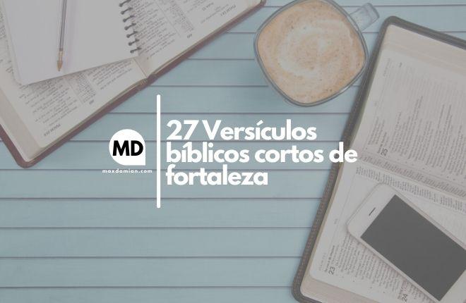 Versículos bíblicos cortos de fortaleza