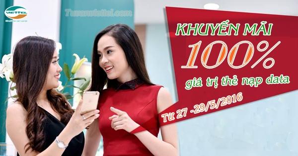 Viettel khuyến mãi 100% thẻ nạp data ngày 27/05-29/05/2016