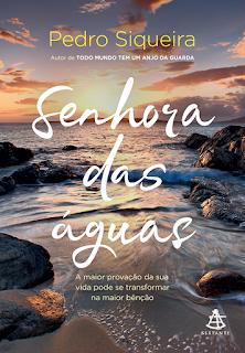 Senhora das águas, Pedro Siqueira