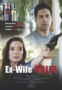 Watch Ex-Wife Killer Online Free in HD