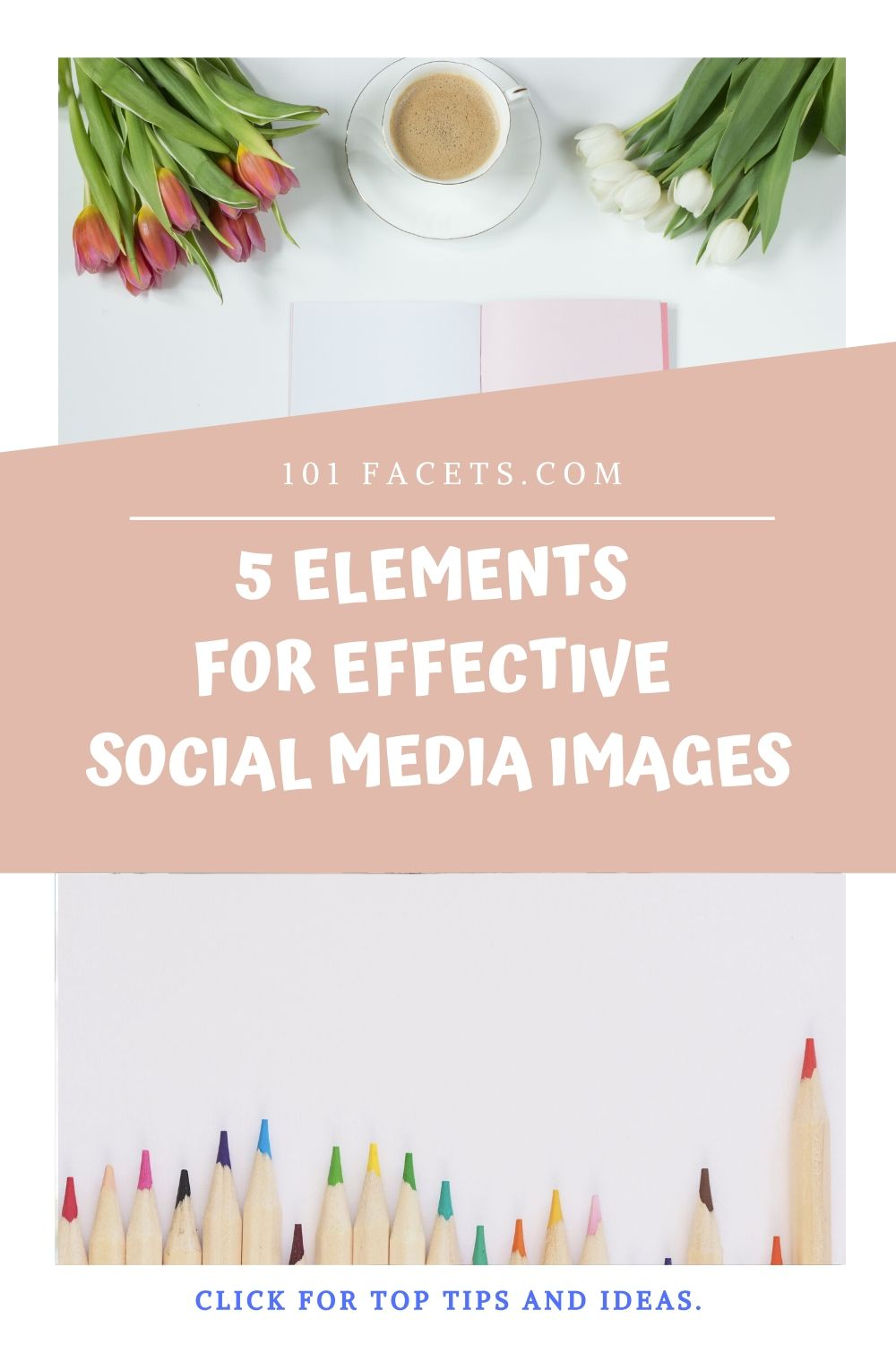 5 Elements for Effective Social Media Images