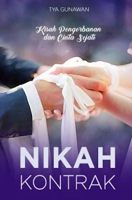Novel Nikah Kontrak Karya Tya Gunawan Full Episode