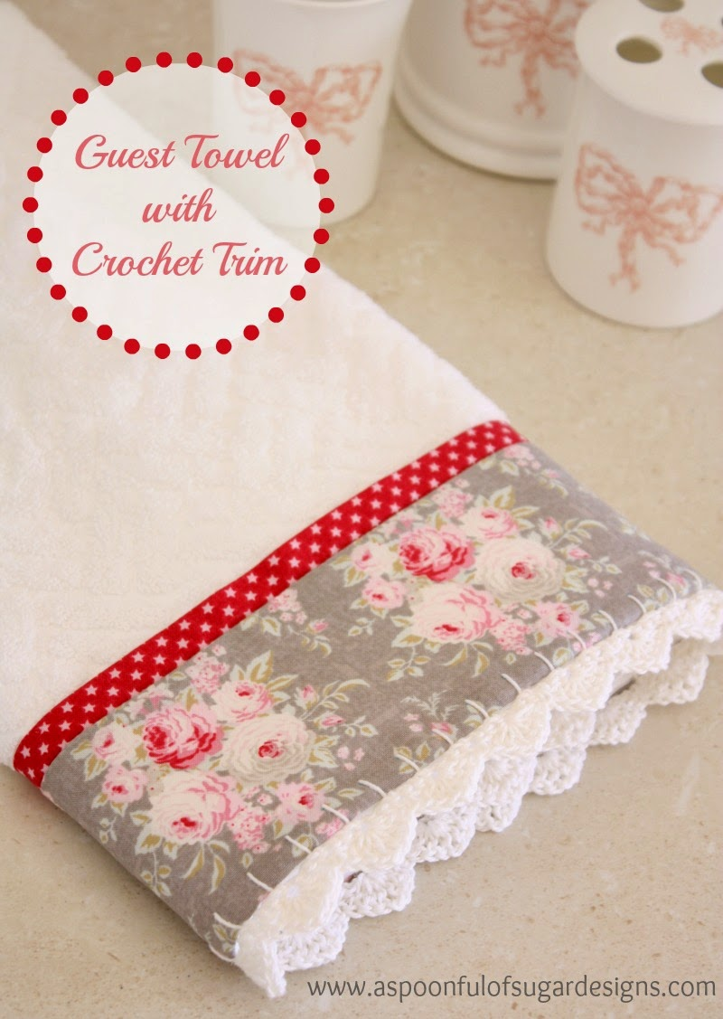 Guest Towel With Crochet Trim A Spoonful Of Sugar