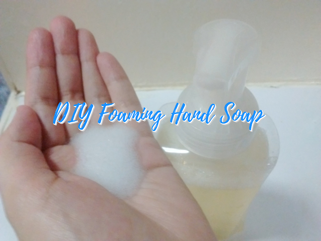How to Make Your Own Natural Foaming Hand Soap