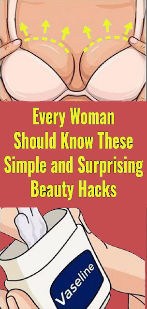 Every Woman Should Know These Simple And Surprising Beauty Hacks!