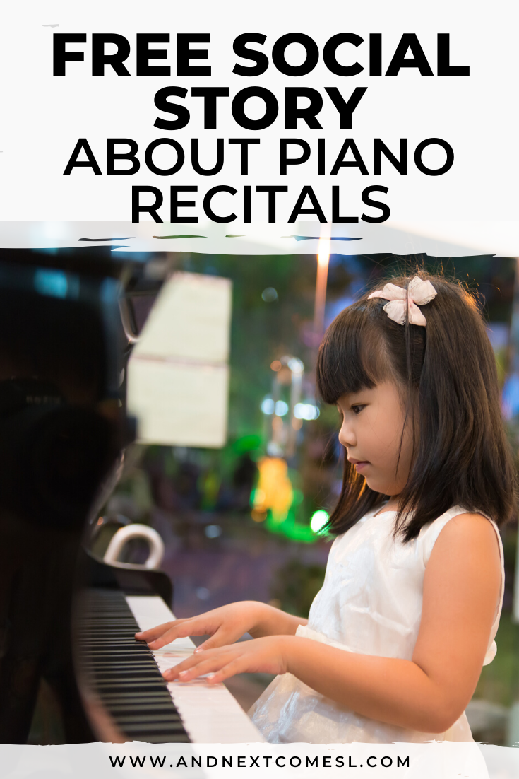 Free printable social story for kids with autism about performing in a piano recital or concert