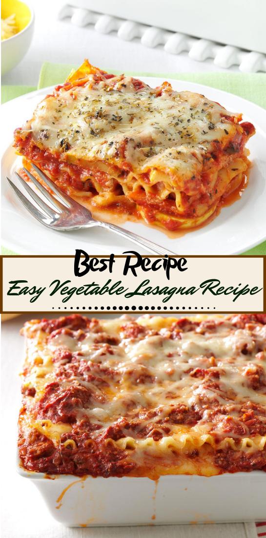 Easy Vegetable Lasagna Recipe #vegan #vegetarian #soup #breakfast #lunch