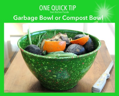 My Most-Used Kitchen Tool, a Garbage Bowl or Compost Bowl, another Quick Tip ♥ KitchenParade.com.
