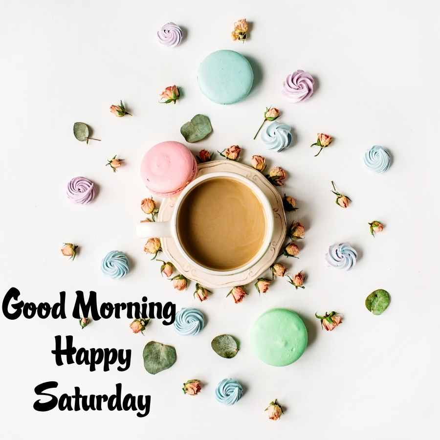 good morning wishes for saturday