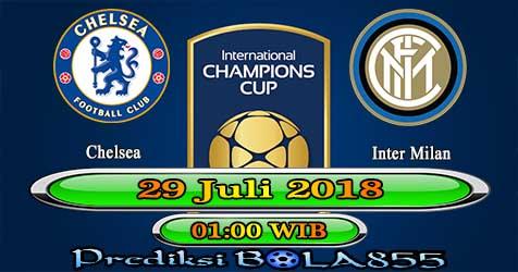 Prediksi Bola855 Chelsea vs Inter Milan 29 Juli 2018