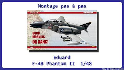 Montage F-4 B Phantom II Eduard 1/48