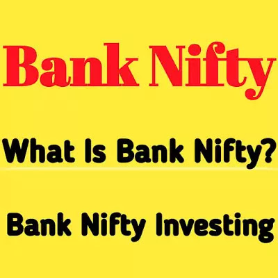 Bank Nifty | What is Ban Nifty?