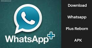 Download WhatsApp Plus Reborn 1.93 APK Latest Version 2020
