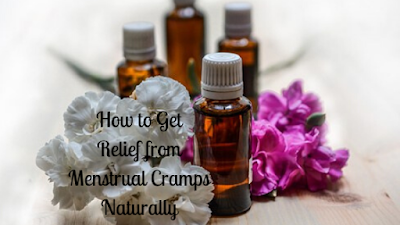 How to Get Relief from Menstrual Cramps Naturally