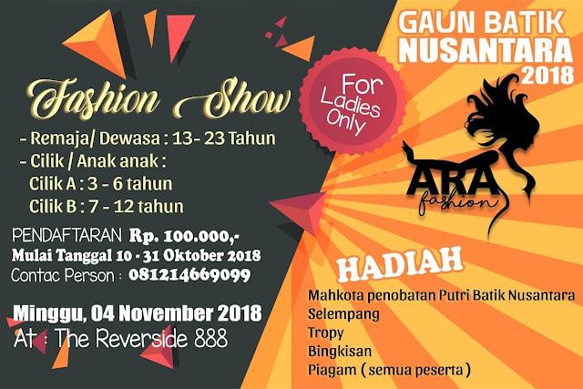 Pendaftaran Dibuka, Ayo Buruan Ikut Lomba Fashion Show Batik Nusantara