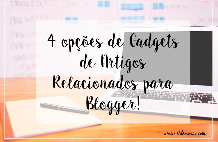 Gadget de Artigos Relacionados para Blogger