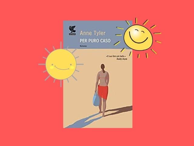 Per puro caso: un bel romanzo di Anne Tyler