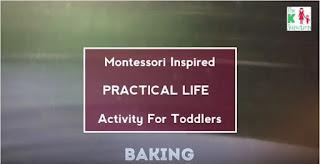 montessori practical life toddler baking