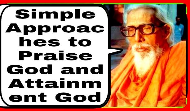 S06, Simple Approaches to Praise and Attainment God. --सदगुर महर्षि मेंहीं। ईश्वर प्राप्ति के सरल मार्ग पर प्रवचन करते गुरुदेव