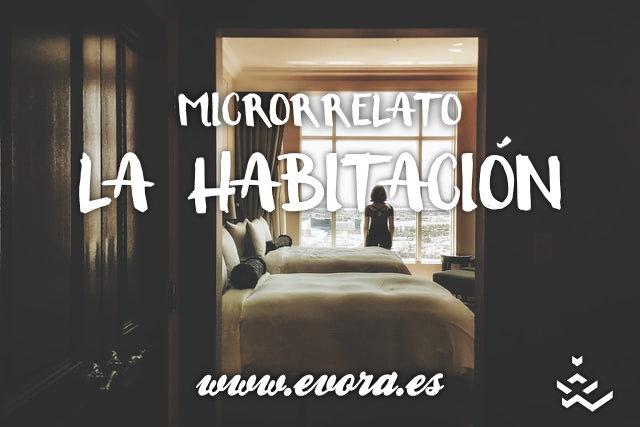 Microrrelato La habitación