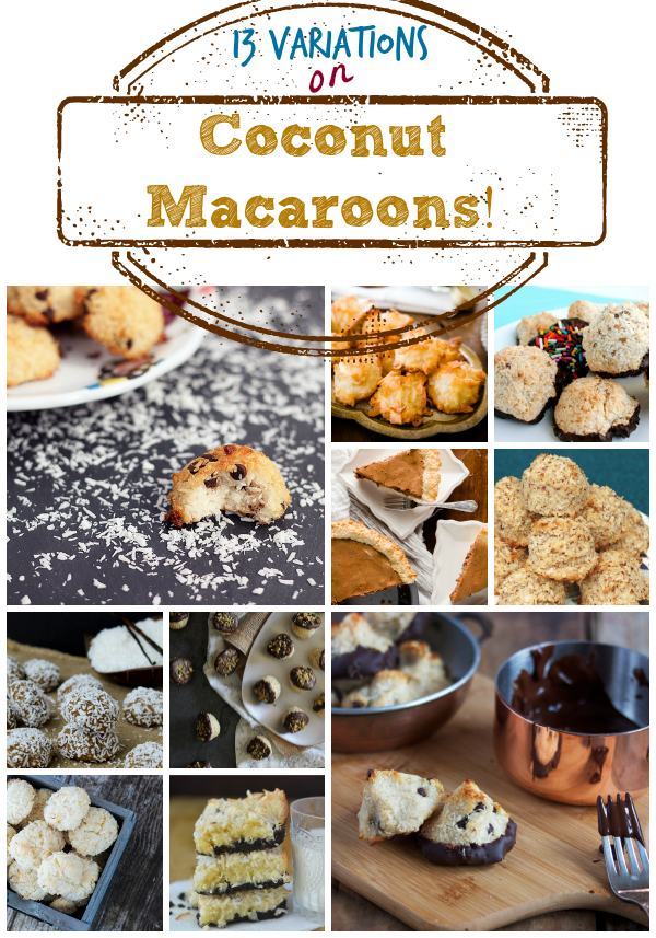 13 Variations on Coconut Macaroons to celebrate #NationalMacaroonDay