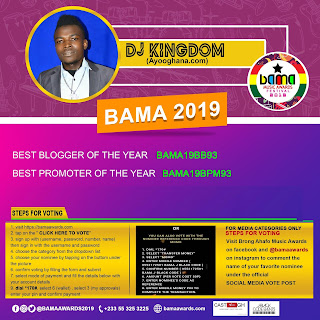 How To Vote Dj Kingdom(ayooghana.com) For BEST BLOGGER AND BEST PROMOTER @ BAMA 2019