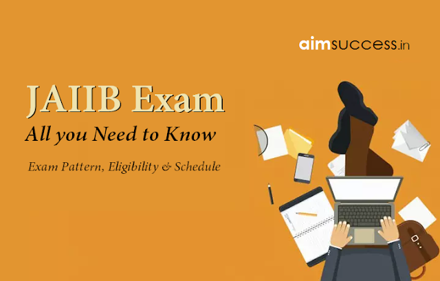 How to Prepare for JAIIB Exam : All you Need to Know