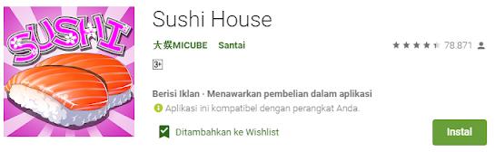 Fitur – Fitur Aplikasi Sushi House, Download Aplikasi Sushi House, Cara Menggunakan Aplikasi Sushi House
