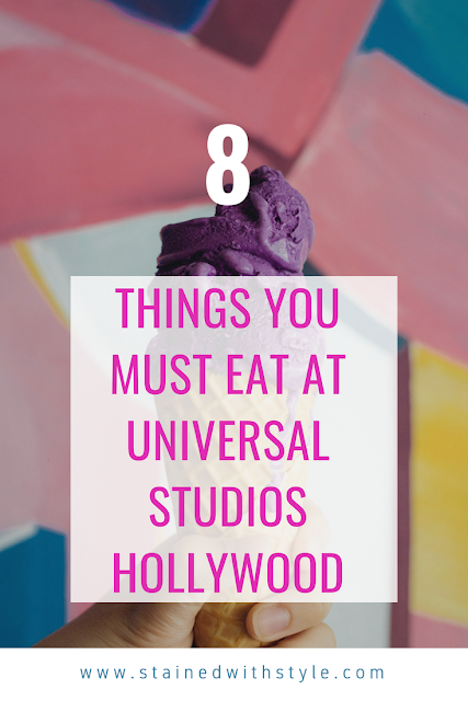universal studios hollywood, 8 treats you must try