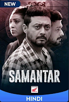 Samantar Season 1 Complete Hindi 720p HDRip ESubs Download