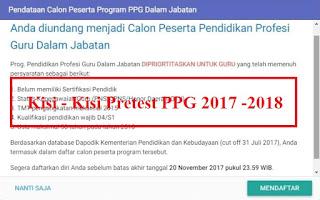Berikut Kisi - Kisi Lengkap Soal Pretest PPG 2017 - 2018